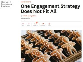 One Engagement Strategy Does Not FitAll